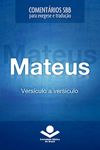 Comentários SBB - Mateus versículo a versículo (Comentários SBB para exegese e tradução)