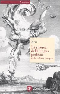 La ricerca della lingua perfetta nella cultura europea