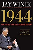 the story of FDR and the year (1944) that changed history
