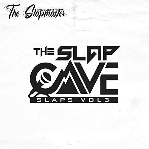 Indecent The Slapmaster