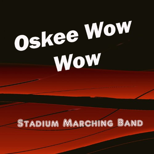 Oskee Wow Wow (Fighting Illini Fight Song)