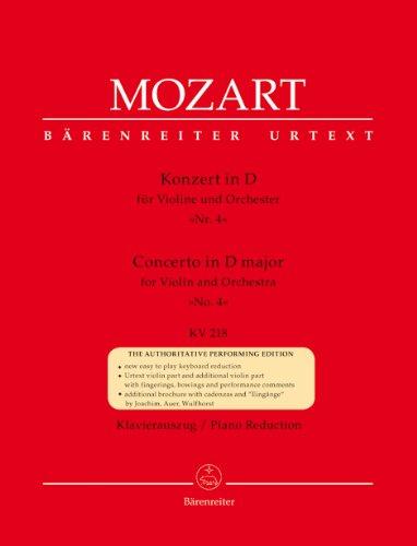 Konzert für Violine und Orchester Nr. 4 D-Dur KV 218. Klavierauszug, Stimme(n), Urtextausgabe. BÄRENREITER URTEXT