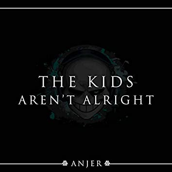 The Kids Aren't Alright (20th Anniversary)