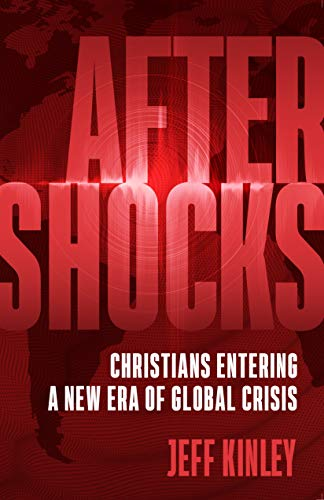 Aftershocks: Christians Entering a New Era of Global Crisis (English Edition)