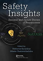 Safety Insights: Success and Failure Stories of Practitioners