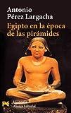 Egipto en la época de las pirámides (El libro de bolsillo - Historia)