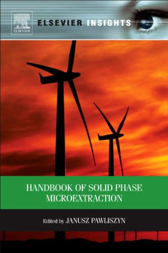 Handbook of Solid Phase Microextraction (English Edition)