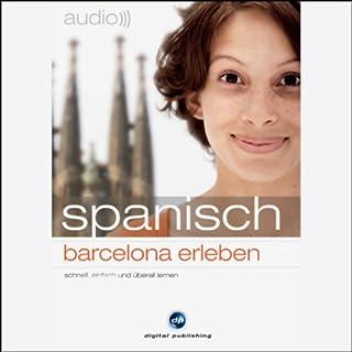 Audio Spanisch. Barcelona erleben Titelbild