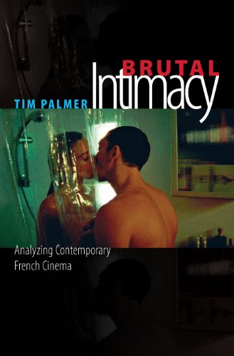 Brutal Intimacy: Analyzing Contemporary French Cinema (Wesleyan Film) (English Edition)