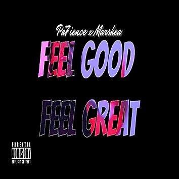 Feel Good Feel Great