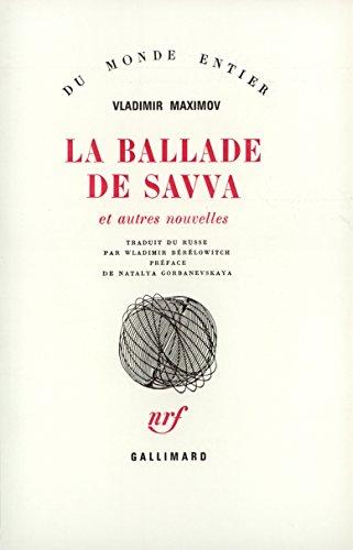 La Ballade de Savva et autres nouvelles