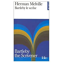 Bartelby le scribe : Bartelby the Scrivener