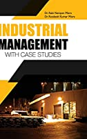 Industrial Management- With Case Studies