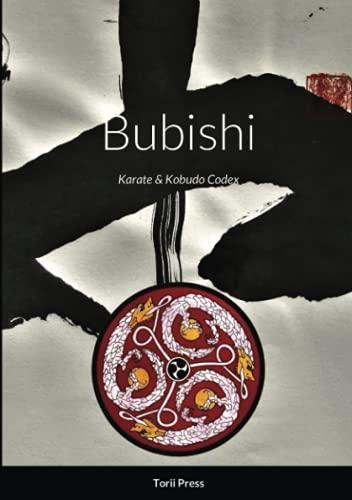 Bubishi: Karate & Kobudo Codex