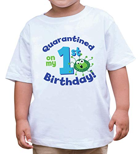7 ate 9 Apparel Quarantined On My 1st Birthday White T-Shirt 2T