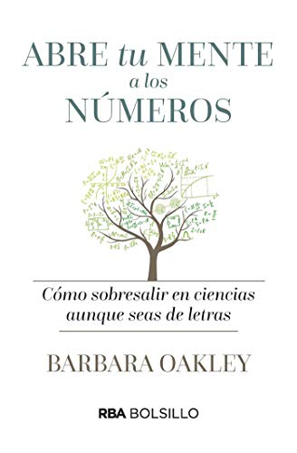 Portada del libro Abre tu mente a los números de Barbara Oakley