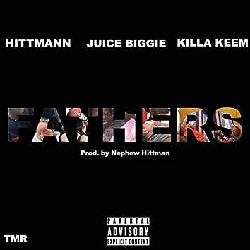 Fathers (feat. Juice Biggie & Killa Keem)