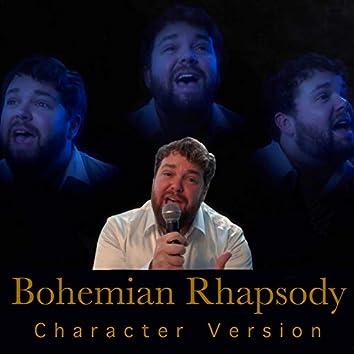Bohemian Rhapsody (Character Version)