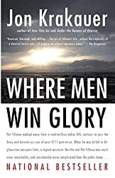 the ripening, notes, quotes, Where Men Win Glory, The Odyssey of Pat Tillman, Jon Krakauer, Pat Tillman