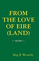 From the Love of Eire (Land)