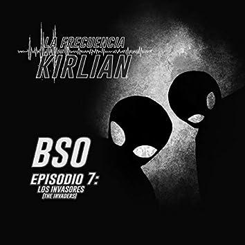 La Frecuencia Kirlian (Banda Sonora Original del Episodio 7: Los Invasores)