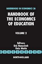 Handbook of the Economics of Education (HANDBOOKS IN ECONOMICS 26)