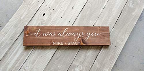 prz0vprz0v het was altijd jij, gepersonaliseerd huwelijksbord, master slaapkamer boven bed teken, bruiloft geschenk, verloving geschenk, cadeau voor haar, Valentijnsdag