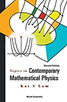 Topics in Contemporary Mathematical Physics: 2nd Edition Front Cover