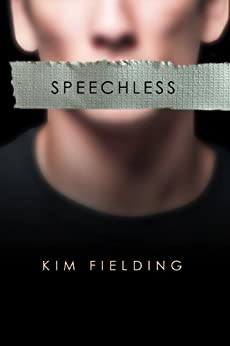 Speechless by [Kim Fielding]