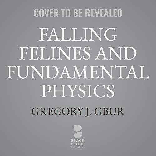 Couverture de Falling Felines and Fundamental Physics