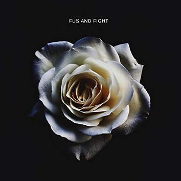 Fus & Fight