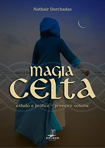 Magia Celta: Estudo e Prática