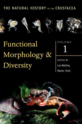 Functional Morphology and Diversity: Volume I (Natural History of Crustacea)