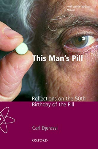 This Man's Pill: Reflections on the 50th Birthday of the Pill (Popular Science) (English Edition)