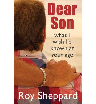 Dear Son: What I Wish I'd Known at Your Age (Paperback) - Common