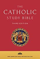 The Catholic Study Bible: The New American Bible