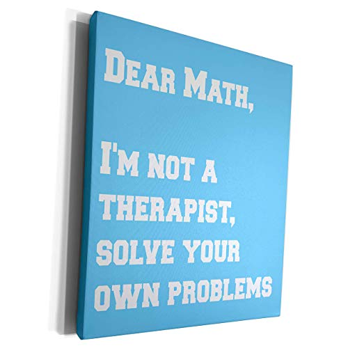Scott397House Unframe Canvas Printing Wall Art 40x50 Jacoba School Quotes Dear Math Im Not A Therapist Solve Your Own Problems Framed Canvas Art Picture Print Wall Decoration for Living Room/Bed Room