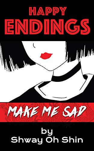 Happy Endings Make Me Sad