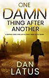 ONE DAMN THING AFTER ANOTHER a gripping crime thriller you won't want to put down (Frank Doy Book 5) (English Edition)