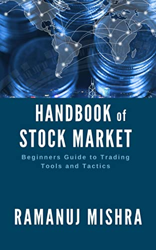 Handbook of Stock Market : Beginners Guide to Trading Tools and Tactics