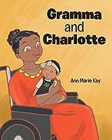Gramma and Charlotte