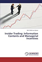 Insider Trading: Information Contents and Managerial Incentives