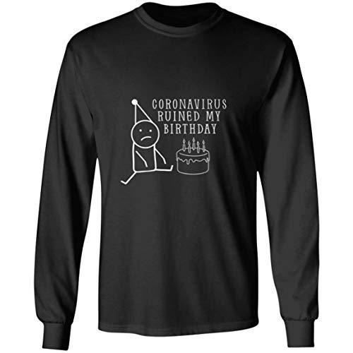 Osborna Arrt Coro-navirus rui-ned My Birthday Long Sleeve Shirt,Unisex