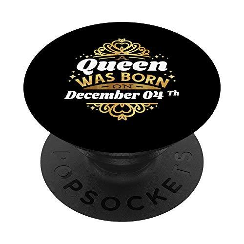 Una regina è nata il 04 Dicembre 04° compleanno 04 simpatica PopSockets Supporto e Impugnatura per Smartphone e Tablet