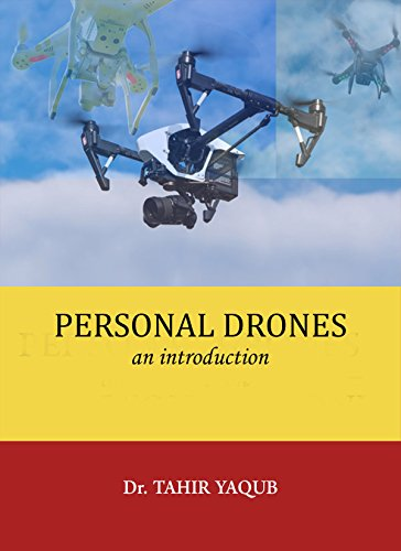 Personal Drones: an introduction (English Edition)