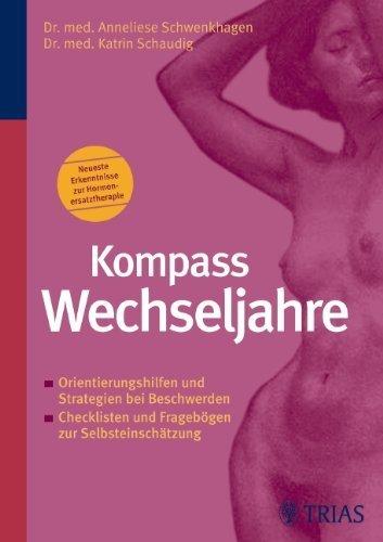 Kompass Wechseljahre von Anneliese Schwenkhagen (31. März 2007) Broschiert