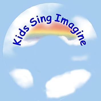 Kids Sing Imagine