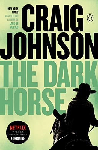 The Dark Horse: A Longmire Mystery …