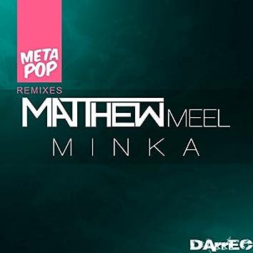 Minka: MetaPop Remixes