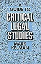 Best a guide to critical legal studies Reviews